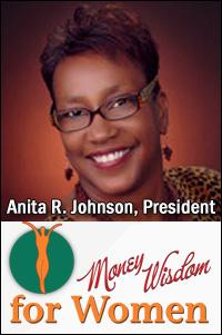 Anita R. Johnson, President ~ Money Wisdom for Women