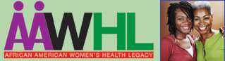Take the African American Women's Health Legacy Survey