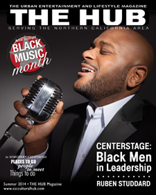 ADVERTISE in the next issue of THE HUB Magazine - Reach & Connect with the African American Community