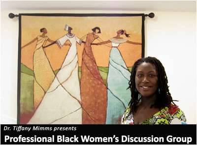 Dr. Mimms presents Professional Black Women's Discussion Group