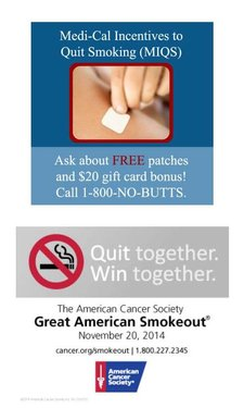 Great American Smokeout is November 20, 2014 - Medi-Cal Incentives to Quit Smoking (MIQS)