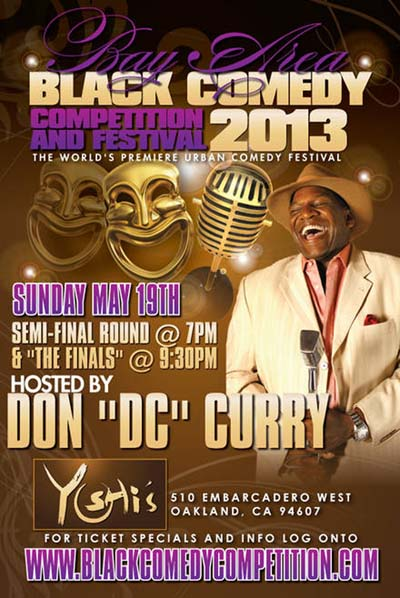 "Don ""DC"" Curry hosts FINALS at Bay Area Black Comedy Competition"