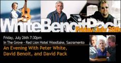 An Evening with Peter White, David Benoit and David Pack