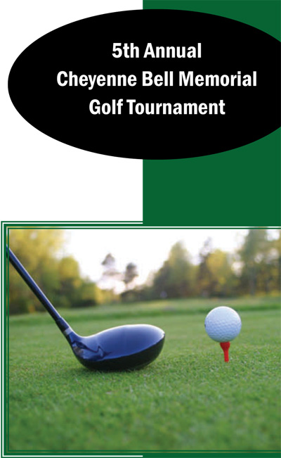 5th Annual Cheyenne Bell Memorial Golf Tournament