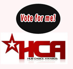 Vote for Me - Hub Choice Awards - CLICK HERE to submit your favorites