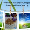Volunteer with the SOL Project - Earth Day Litter Clean Up