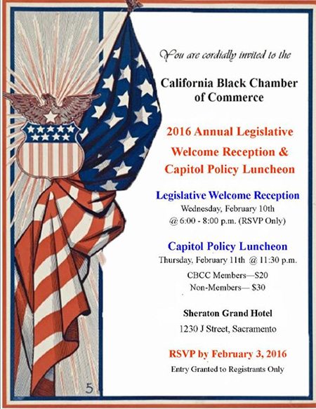 Don't miss the Legislative Reception and Policy Luncheon presented by California Black Chamber of Commerce