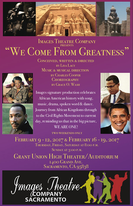 """WE COME FROM GREATNESS"" produced by Images Theatre Company"