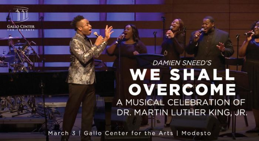 Damien Sneed's 'We Shall Overcome' Comes to Modesto