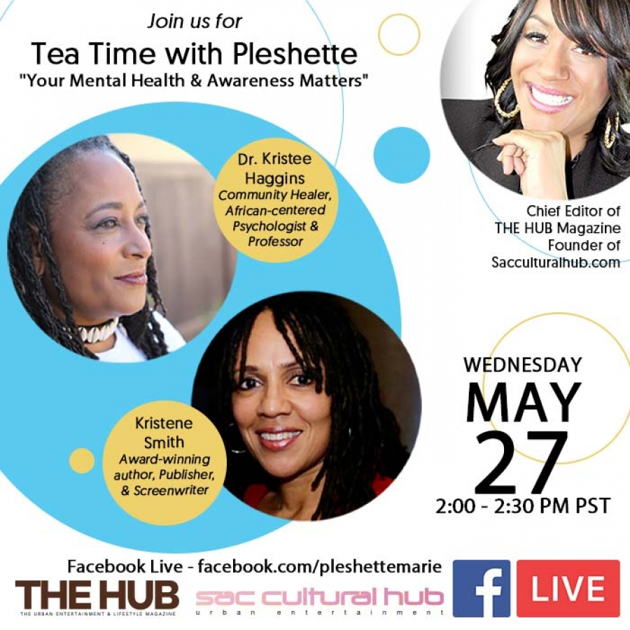 Tea Time with Pleshette with guests Dr. Kristee Haggins & Kristene Smith