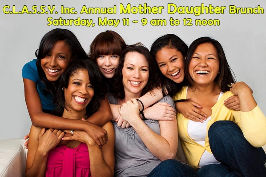 Sat-May 11 C.L.A.S.S.Y. Annual Mother Daughter Brunch