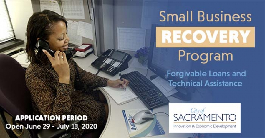 APPLY NOW: City of Sacramento - Forgivable Loans for Small Businesses & Nonprofits