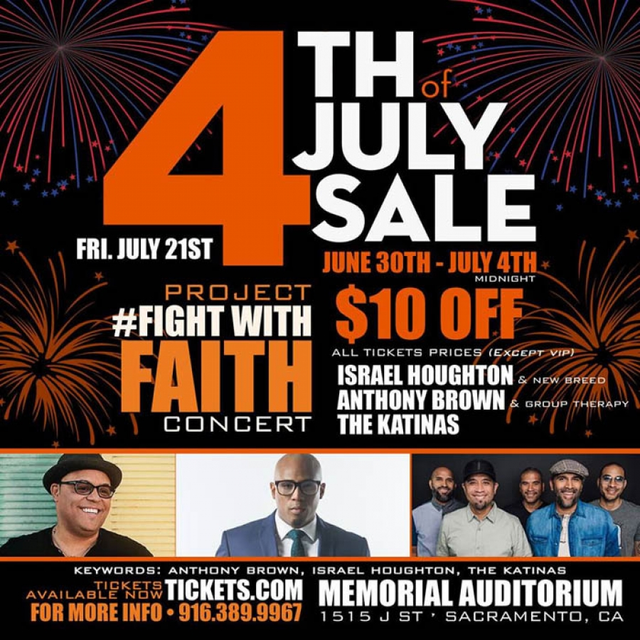 4th of July Sale - Tickets for Project Fight with Faith Gospel Concert