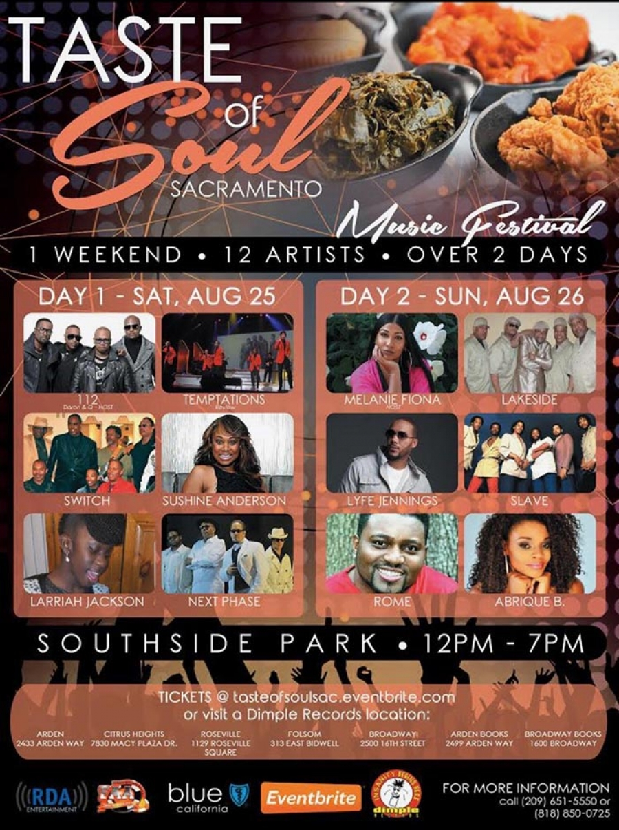 DID YOU KNOW? Taste of Soul Sacramento Music Festival Aug 25-26 at Southside Park