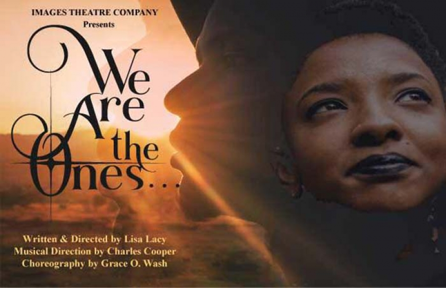 "Images Theatre Company presents ""WE ARE THE ONES"" Feb 8-24"