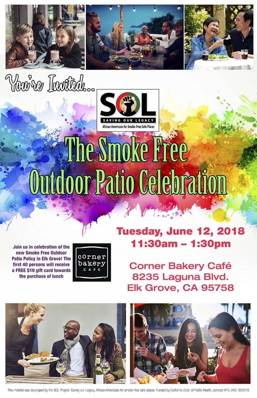 Smoke Free Outdoor Celebration at Corner Bakery Cafe in Elk Grove