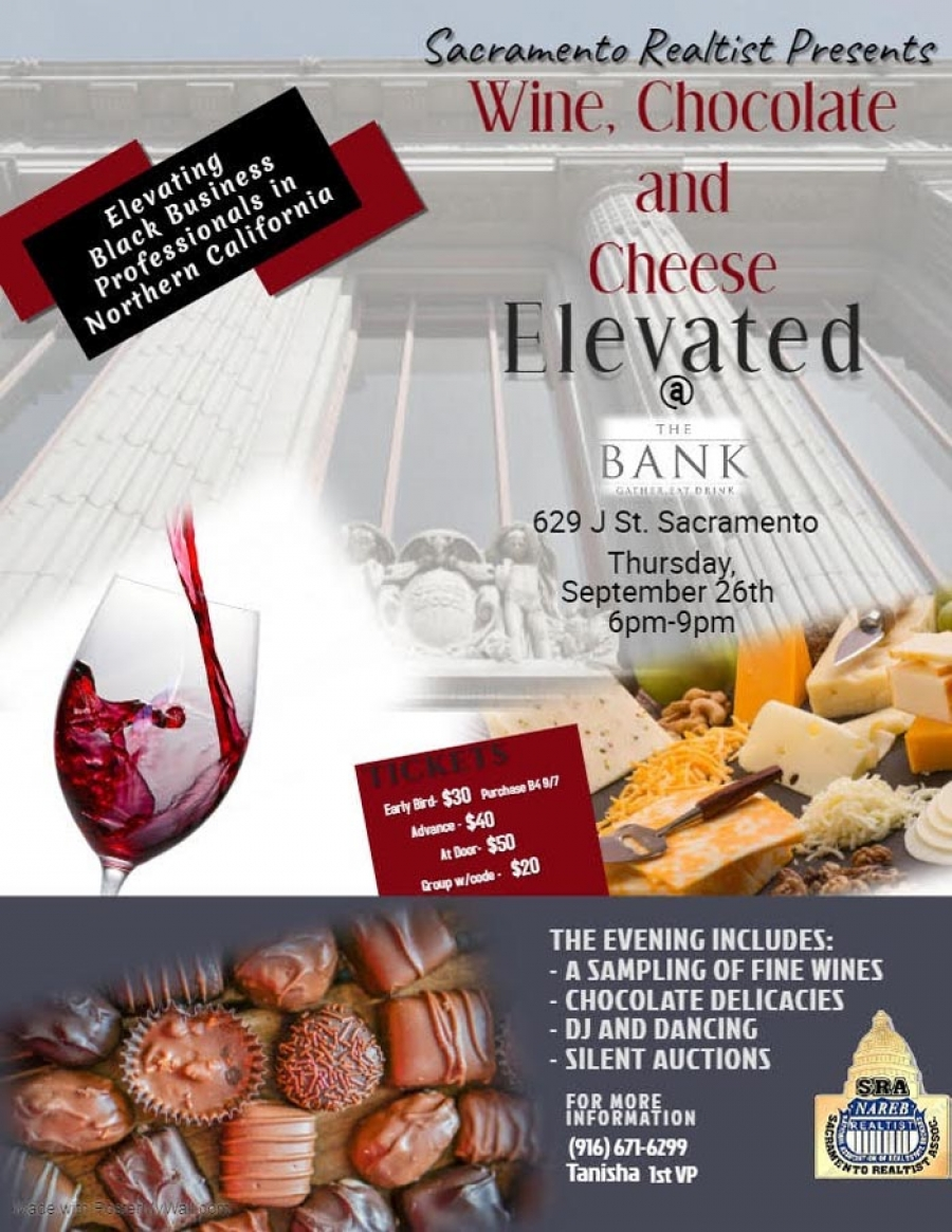 Sept 26 -  Wine, Chocolate & Cheese Elevated presented by the Sacramento Realtist Association