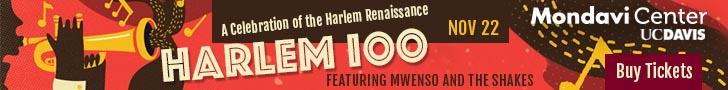 Harlem 100 at Mondavi Center