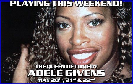Queen of Comedy, Adele Givens at Tommy T's