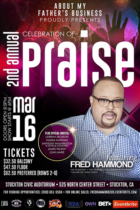 2nd Annual Celebration of Praise starring FRED HAMMOND
