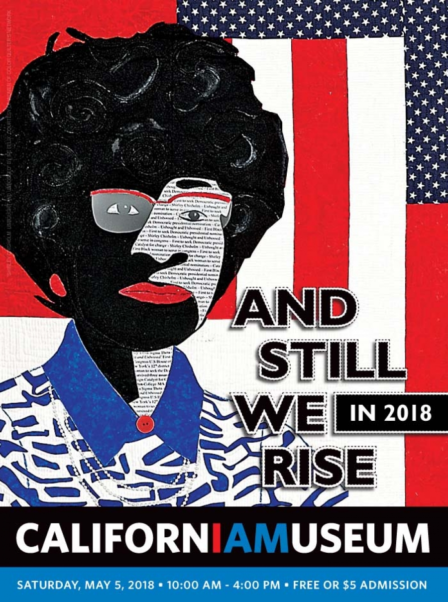 AND STILL WE RISE IN 2018 at California Museum