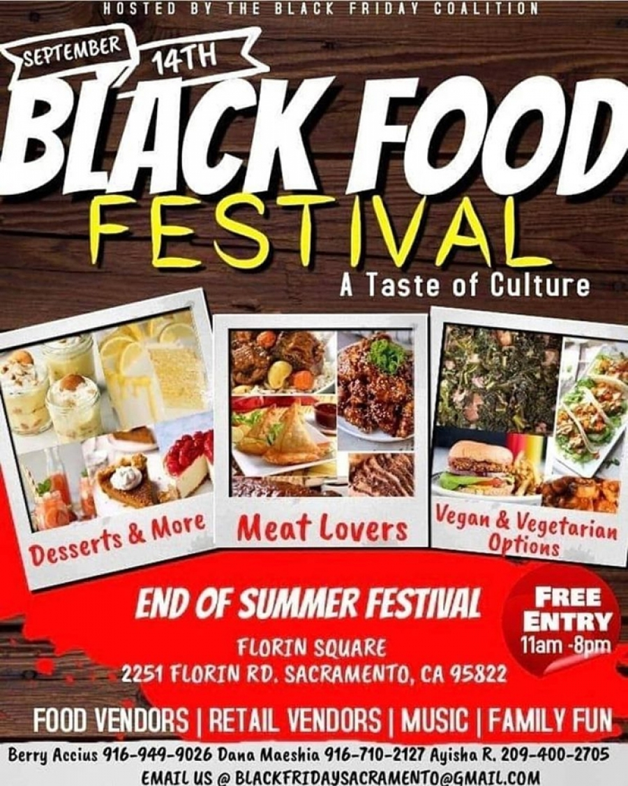 This Sat-9/14 - BLACK FOOD FESTIVAL in South Sac - Free admission
