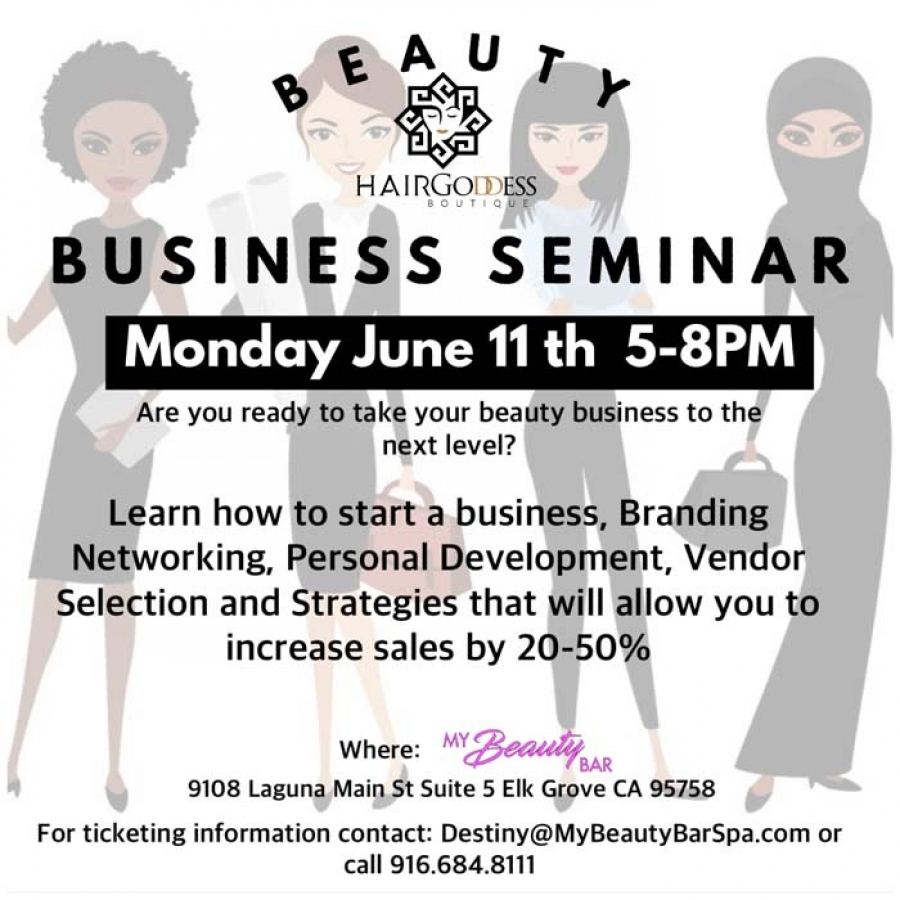 Hair Goddess Boutique and My Beauty Bar present the BEAUTY BUSINESS SEMINAR