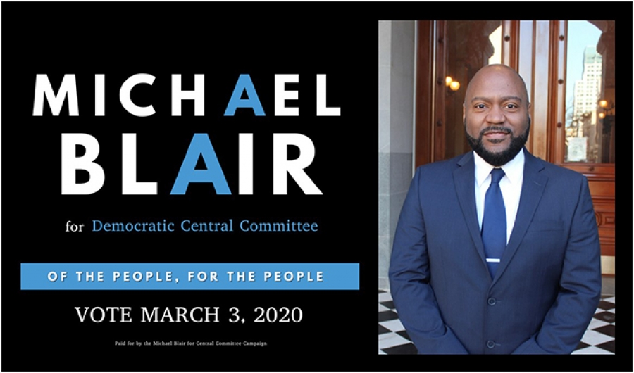 Elect Michael Blair for Democratic Central Committee on March 3rd