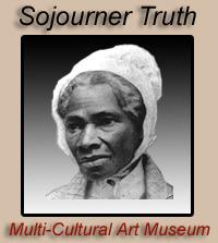 Sojourner Truth Multi-Cultural Art Musuem