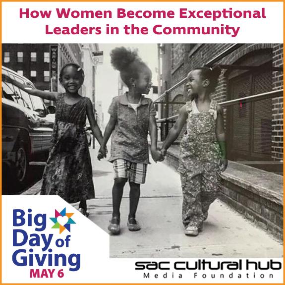 Give Big to Sac Cultural Hub Media Foundation