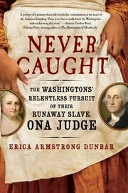 A slave's flight from our first president