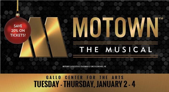 Motown the Musical with Performances January 2-4 at Gallo Center for the Arts