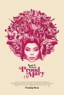 Proud Mary, Opening January 12, 2018