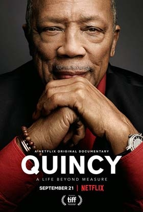 Quincy, A Life Beyond Measure, Netflix Premier September 21st