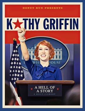 Single Day Theatrical Release – Kathy Griffin: A Hell of a Story – July 31st