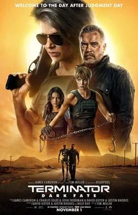 Terminator: Dark Fate   Opening November 1st