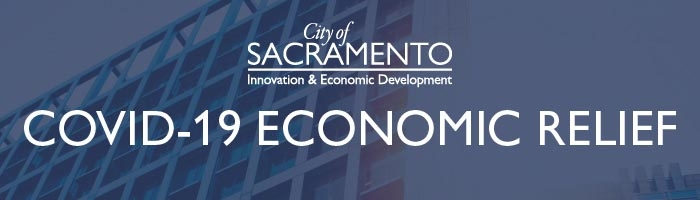 Business Updates from City of Sacramento: COVID-19 Economic Relief