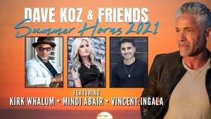 Dave Koz & Friends | Summer Horns 2021