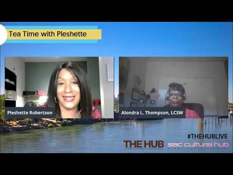 """TeaTime with Pleshette and Alondra Thompson on """"How to Practice Self-Care During the Pandemic"""""""