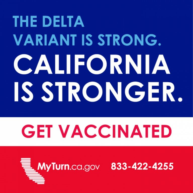 The Delta Variant is Strong. California is Stronger.