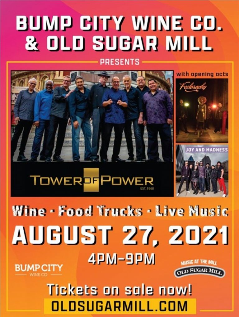 Bump City Wine and  The Old Sugar Mill Present Tower of Power