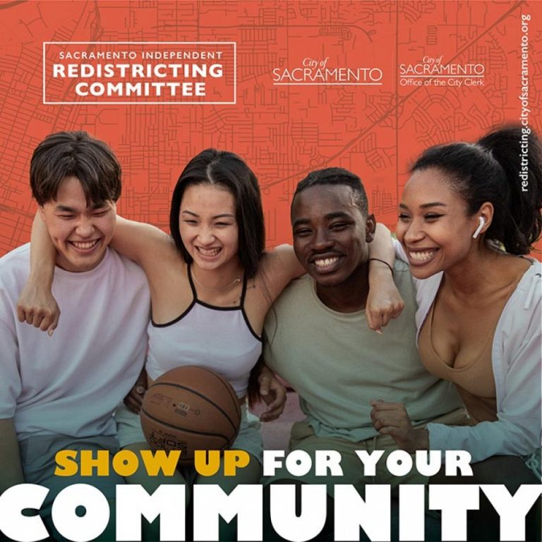 SHOW UP FOR YOUR COMMUNITY on Redistricting Sacramento