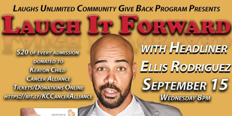 LAUGH IT FORWARD – Community Give Back Comedy Show