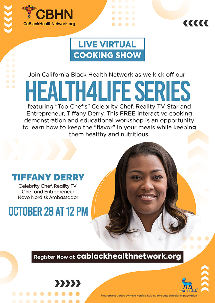 CBHN's Health4Life Series featuring Celebrity Chef Tiffany Derry